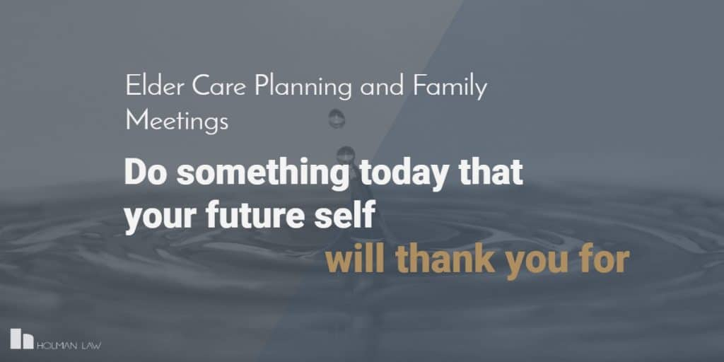 Elder Care Planning & Family Meetings