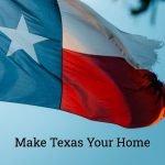 Texas residency - Make Texas Your Home